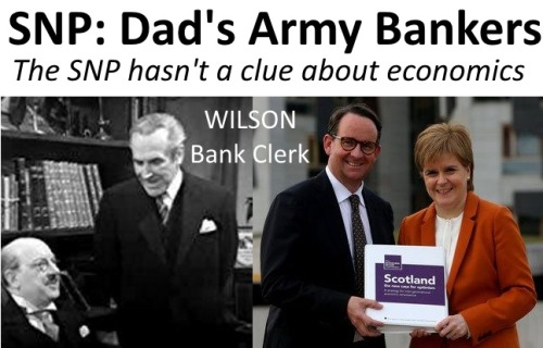 SNP: Dad's Army Bankers